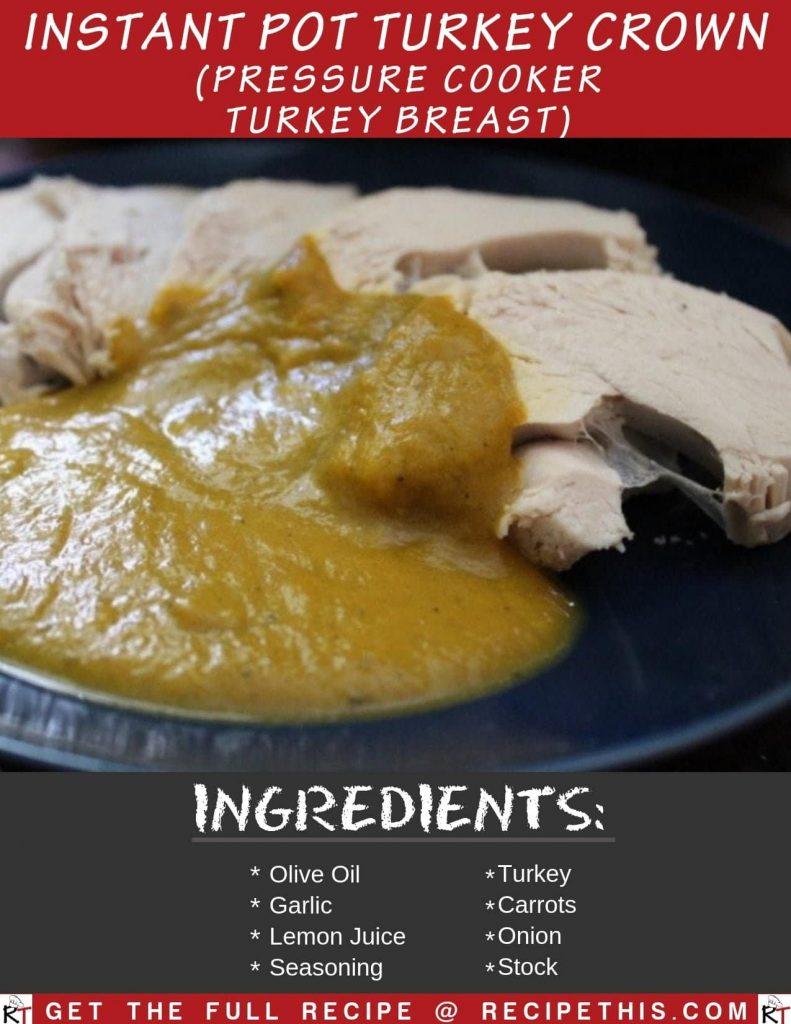 Instant Pot Turkey Crown (Pressure Cooker Turkey Breast)