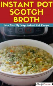 Instant Pot Scotch Broth