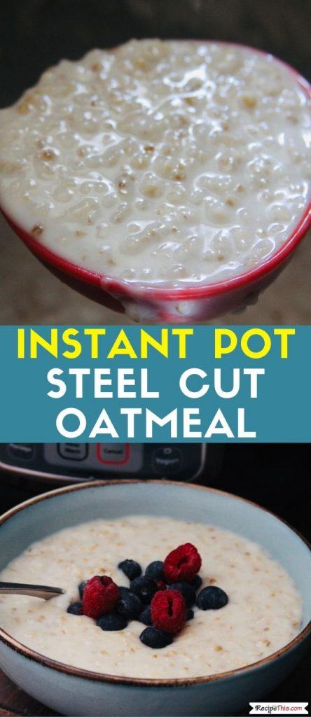 Instant Pot Steel Cut Oatmeal recipe