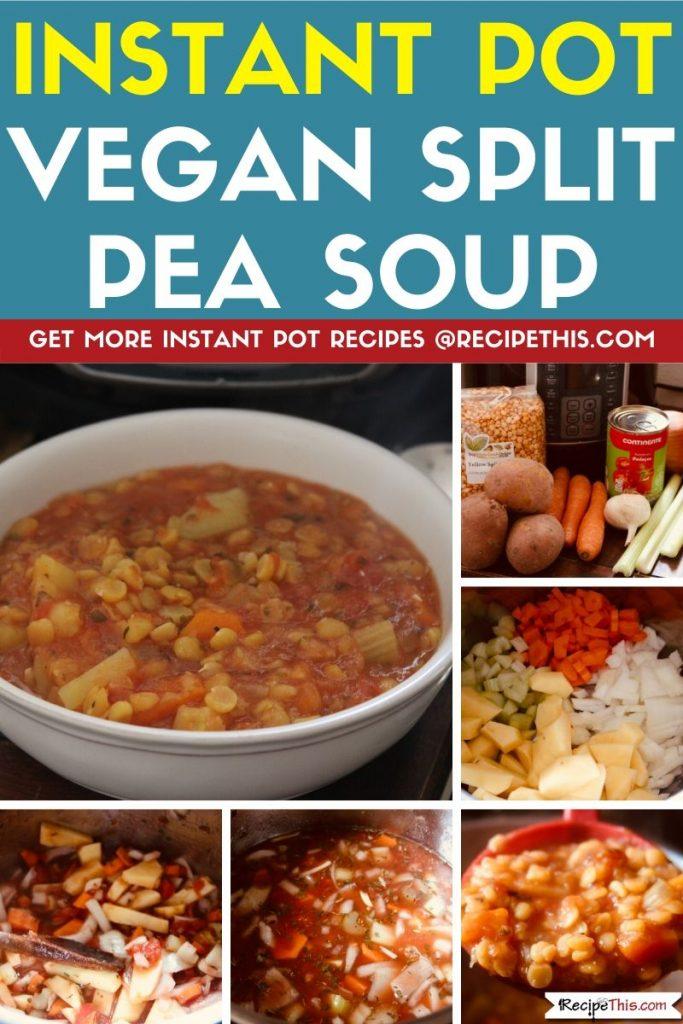 Instant Pot Vegan Split Pea Soup step by step