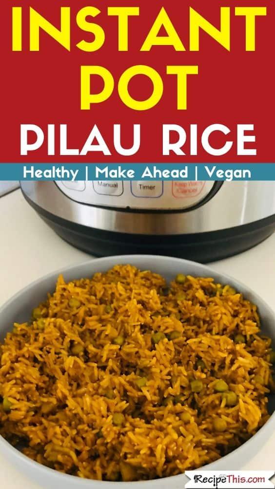 Instant Pot Pilau rice