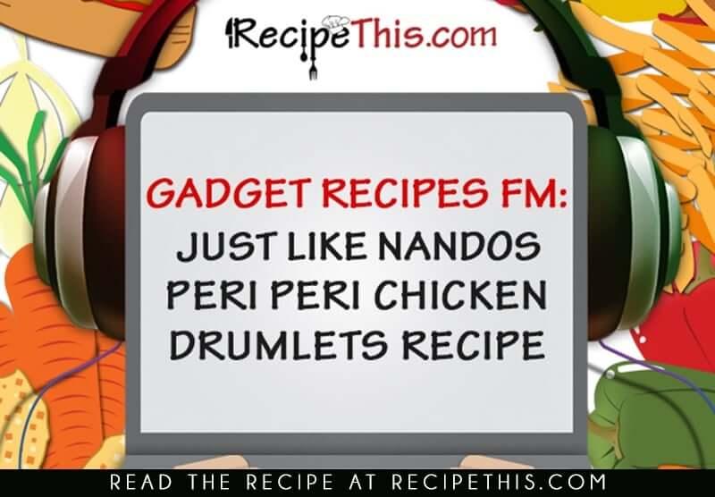 Just Like Nandos Peri Peri Chicken Drumlets Recipe ...