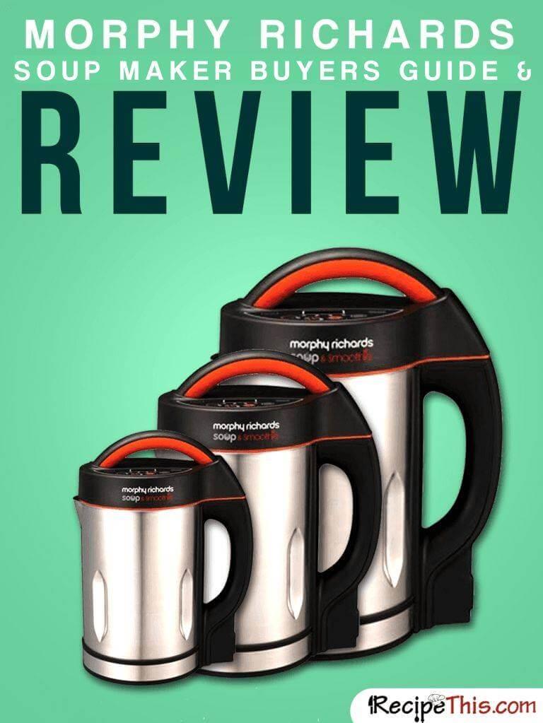 Morphy Richards Soup Maker Review