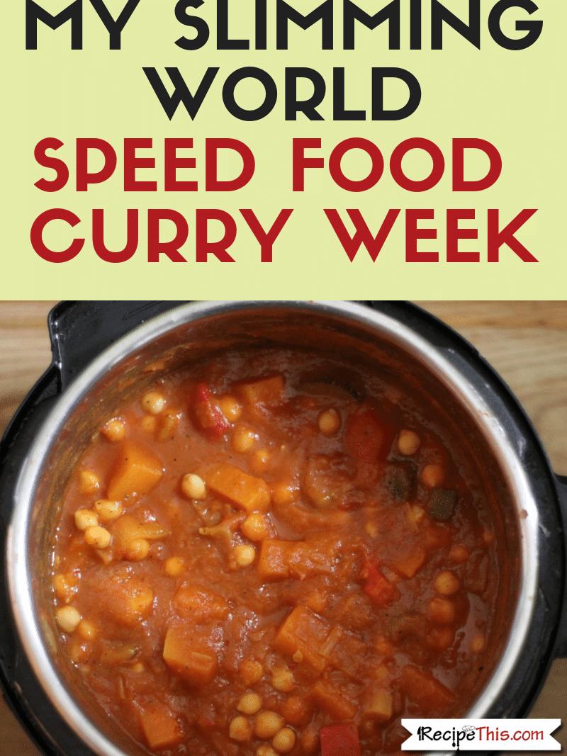 My Slimming World Super Speed Curry Week