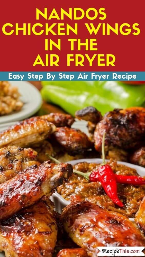 Nandos Chicken Wings In The Air Fryer easy air fryer recipe
