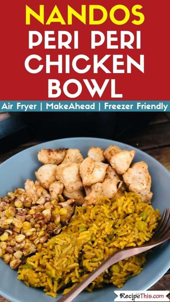 Nandos Peri Peri Chicken Bowl