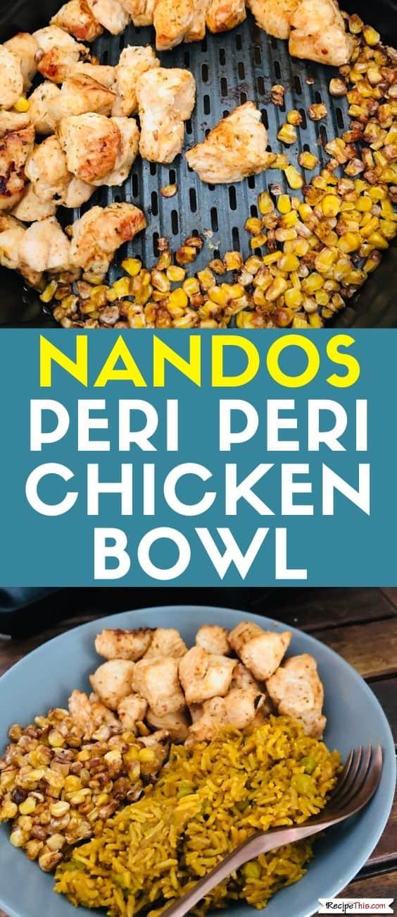 Nandos Peri Peri Chicken Bowl recipe