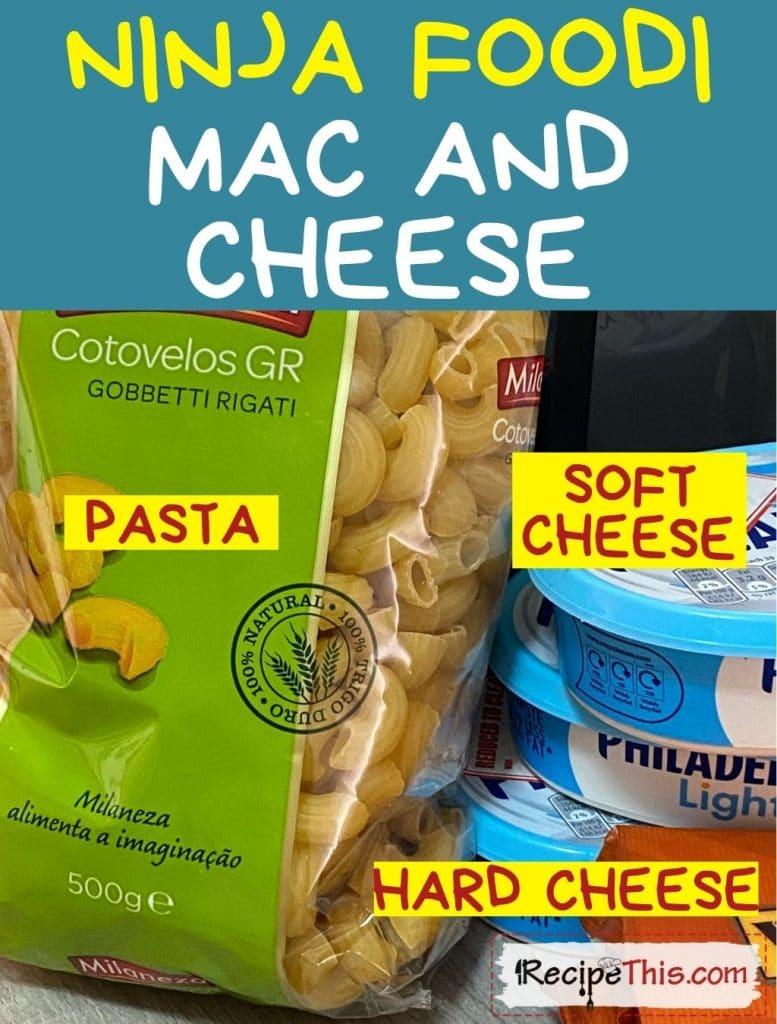 Ninja Foodi Mac And Cheese Ingredients