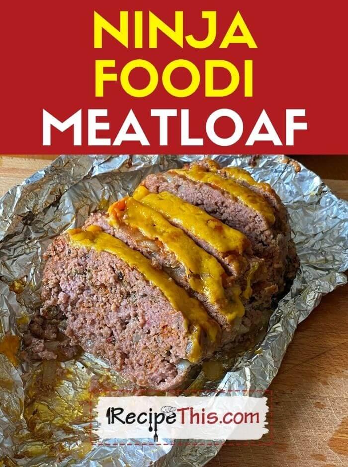 Ninja Foodi Meatloaf at recipethis.com