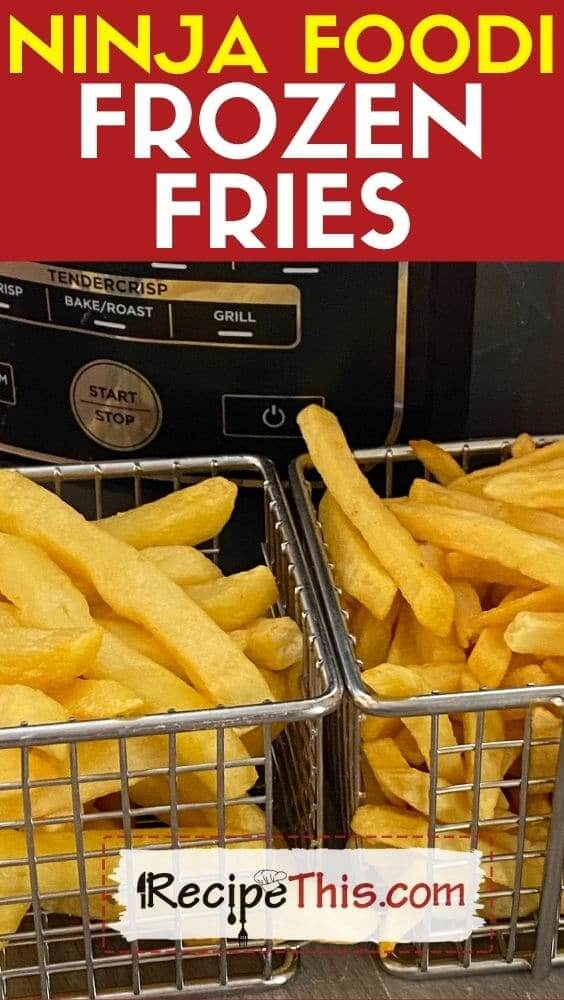 Ninja foodi frozen fries recipe