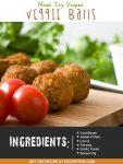 Must Try Vegan Veggie Balls