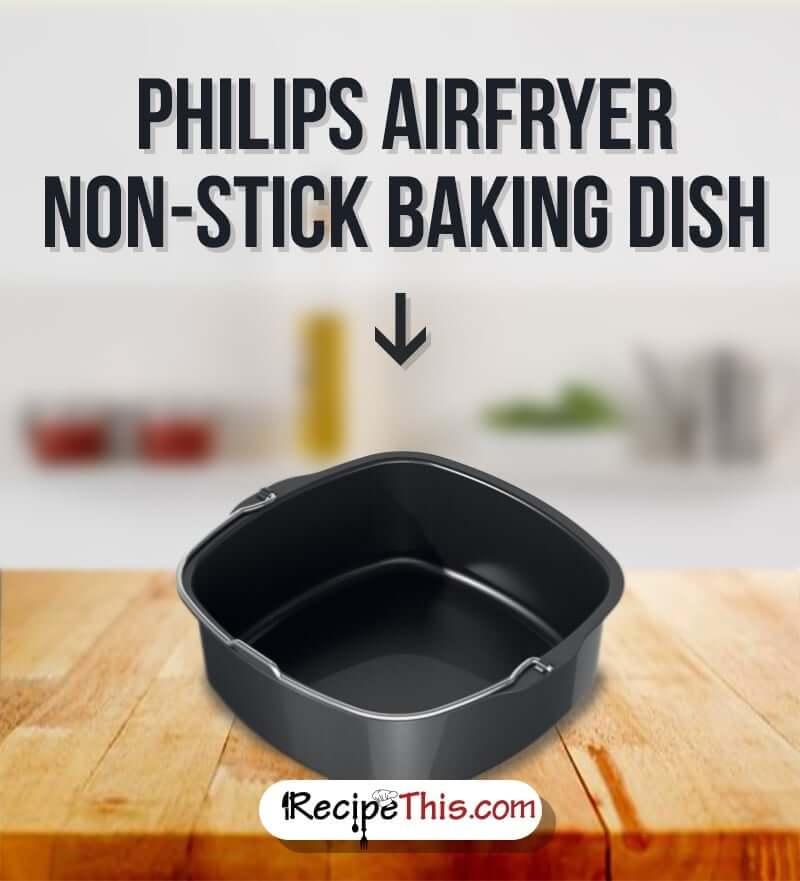 #Airfryer | Airfryer Non -Stick Baking Dish
