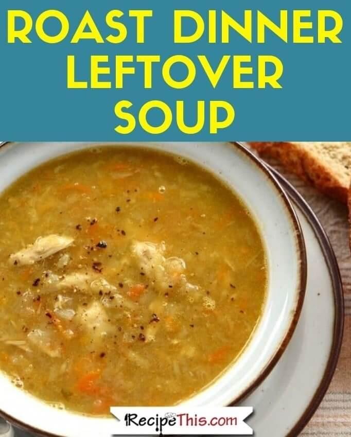 Roast Dinner Leftover Soup soup maker recipe