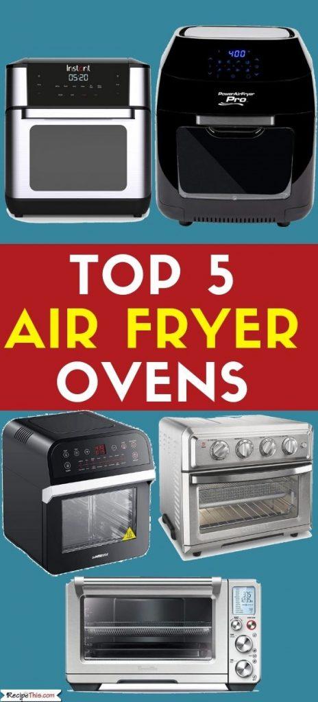 Skinny Top 5 Air Fryer Ovens