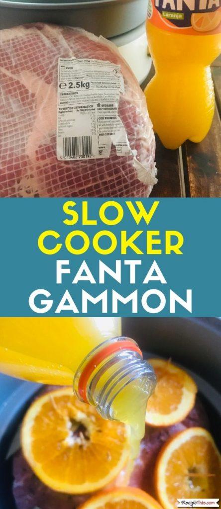 Slow Cooker Fanta Gammon recipe