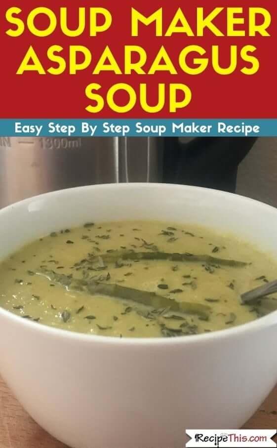 Soup Maker Asparagus Soup
