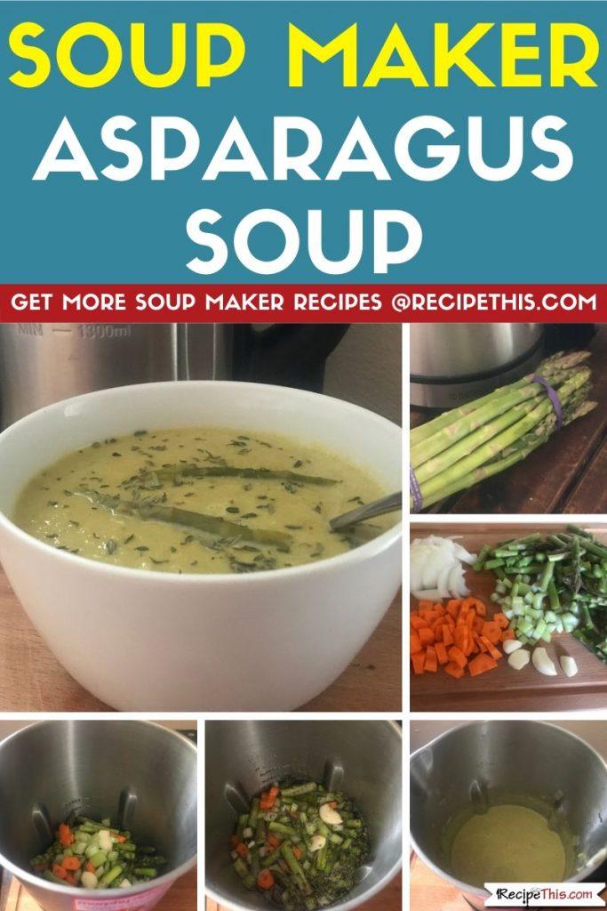 Soup Maker Asparagus Soup step by step