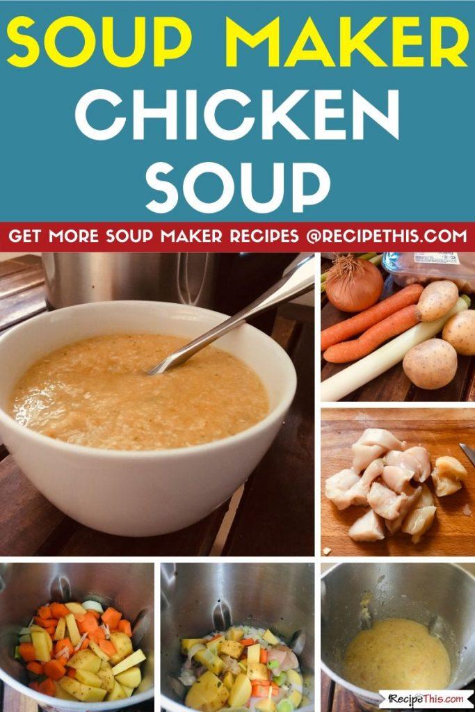 Soup Maker Chicken Soup step by step
