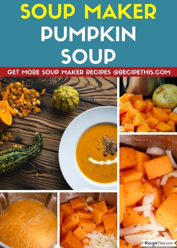 Soup Maker Pumpkin Soup step by step
