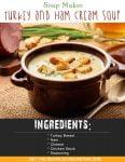 Soup Maker Turkey & Ham Cream Soup