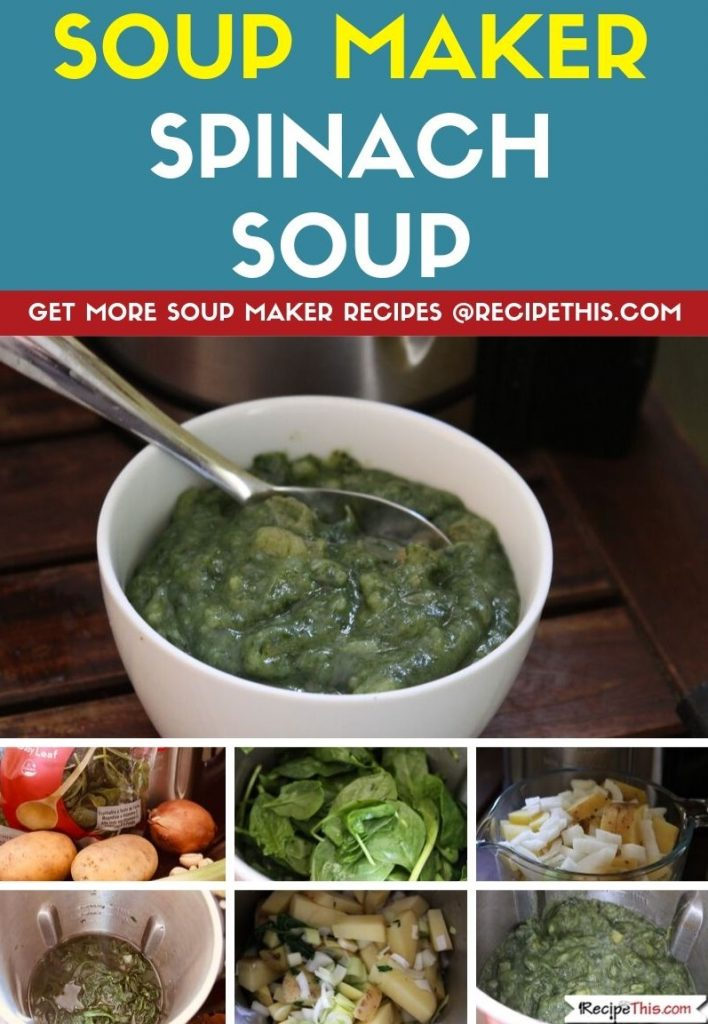 Soup Maker Spinach Soup step by step