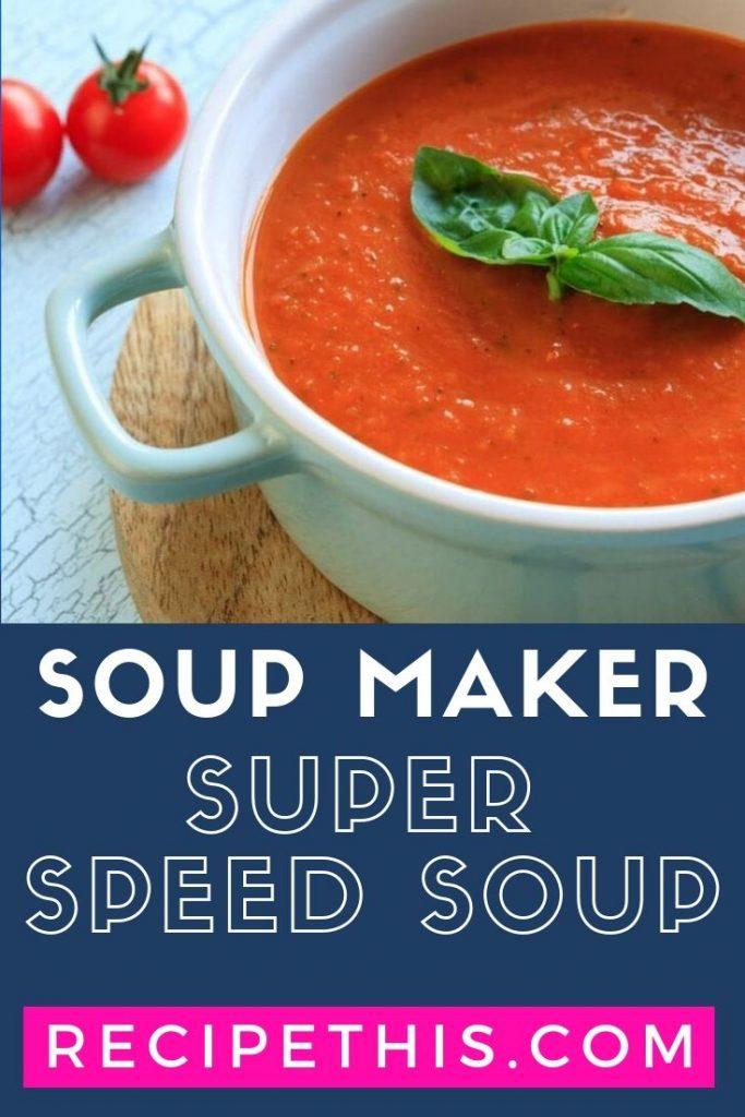 Soup Maker Super Speed Soup