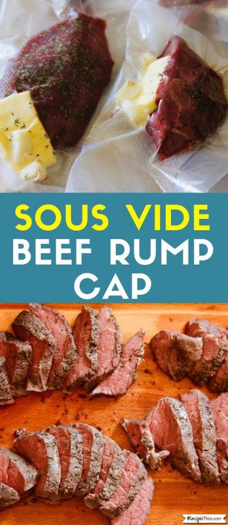 Sous Vide Beef Rump Cap recipe