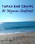 Tapas Bar Crawl At Mojacar Seafront