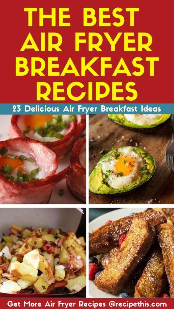 The Best Air Fryer Breakfast Recipes