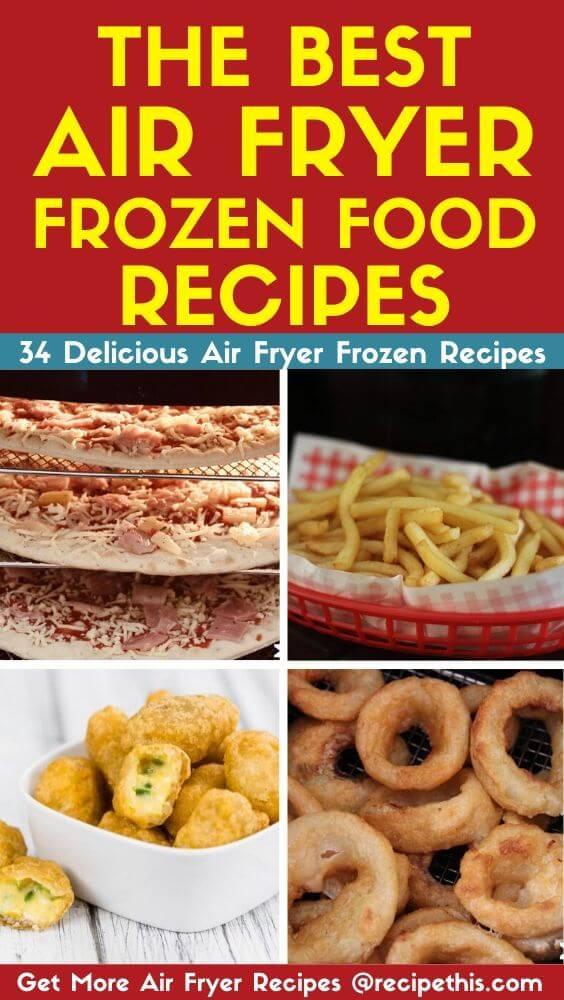 The Best Air Fryer Frozen Food Recipes