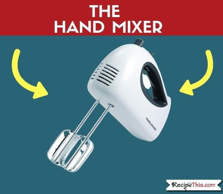 The Hand Mixer