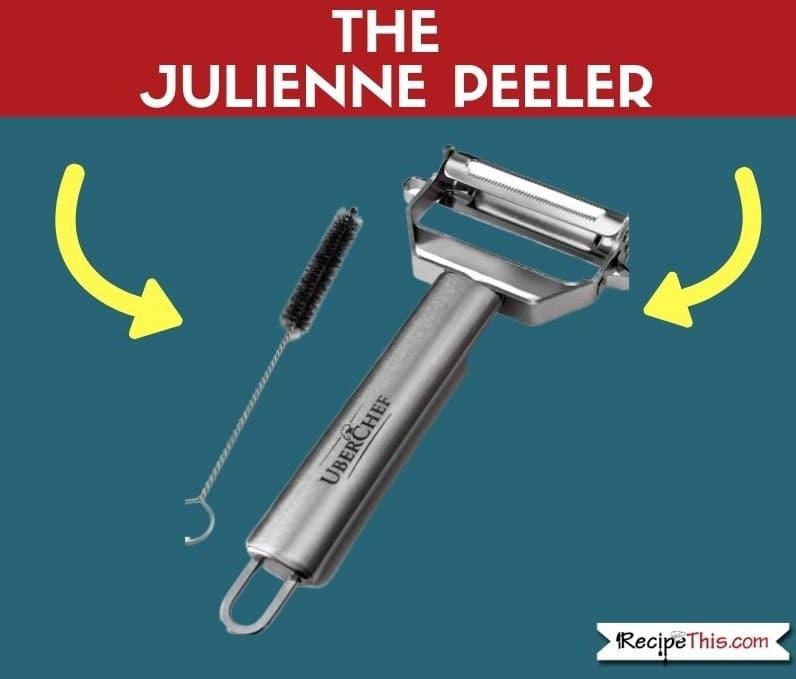 The Julienne Peeler