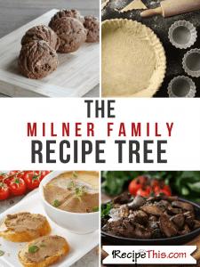 The Milner Family Recipe Tree