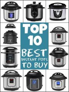 The Top 10 Best Instant Pots To Buy