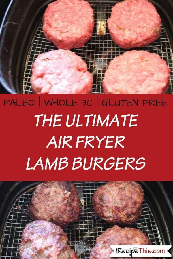 The Ultimate Air Fryer Lamb Burgers