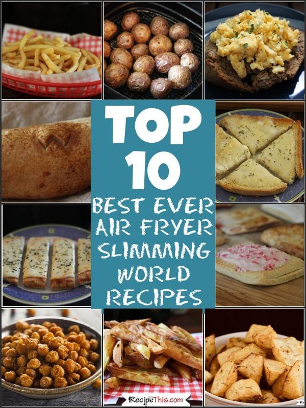 Top 10 Best Ever Air Fryer Slimming World Recipes