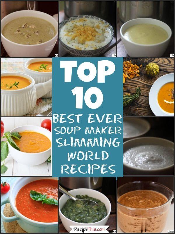 Top 10 best ever soup maker slimming world recipes