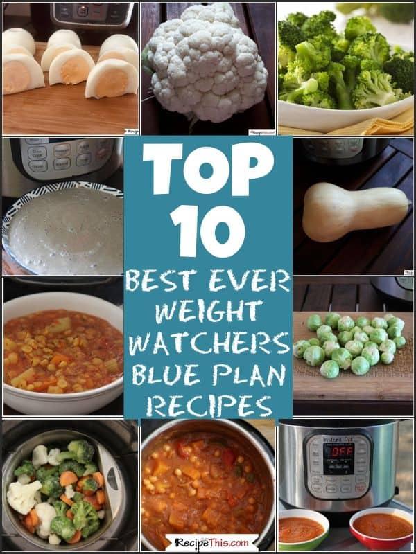 Top 10 best ever weight watchers blue plan instant pot recipes