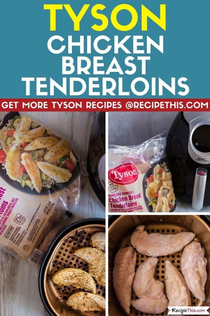 Tyson chicken breast tenderloins step by step