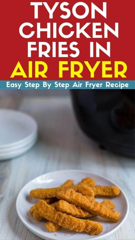Tyson chicken fries in air fryer recipe