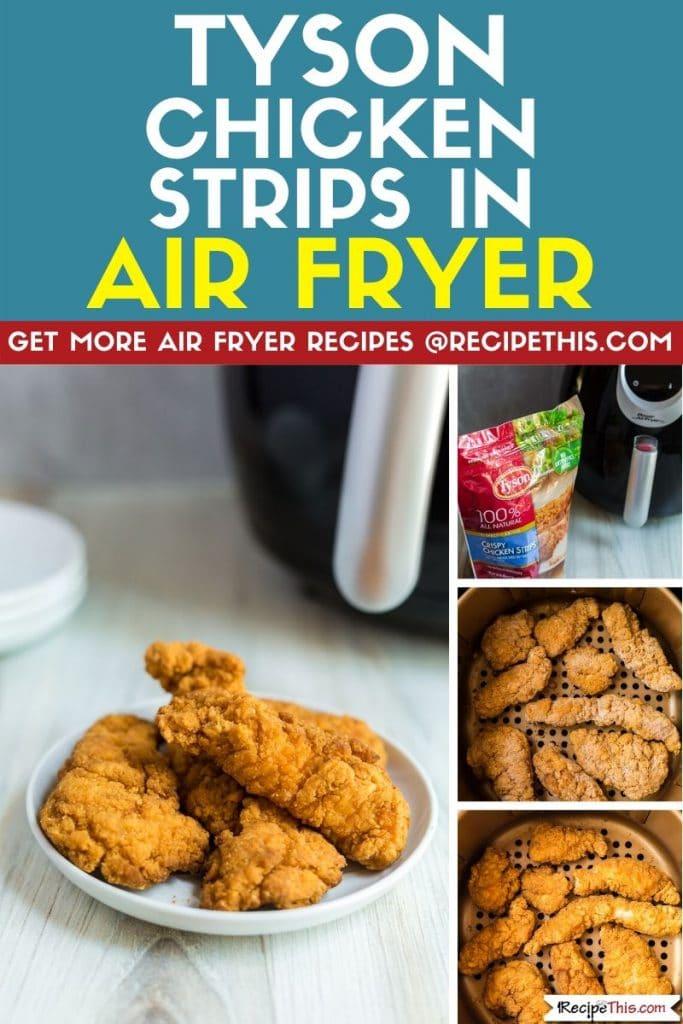 Tyson chicken strips in air fryer step by step