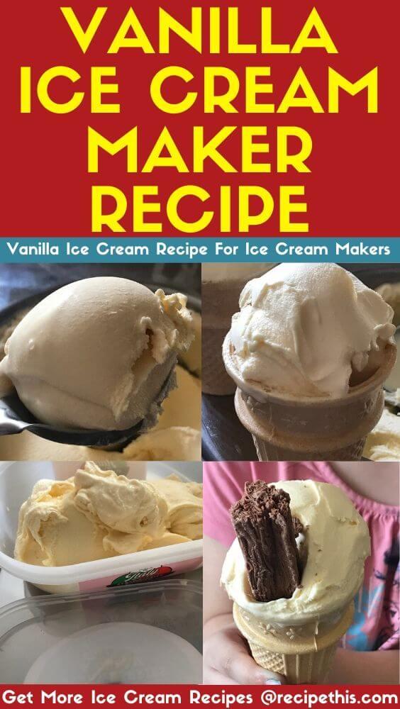 Vanilla Ice Cream Maker Recipe