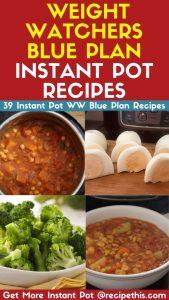 Weight Watchers Blue Plan Instant Pot Recipes