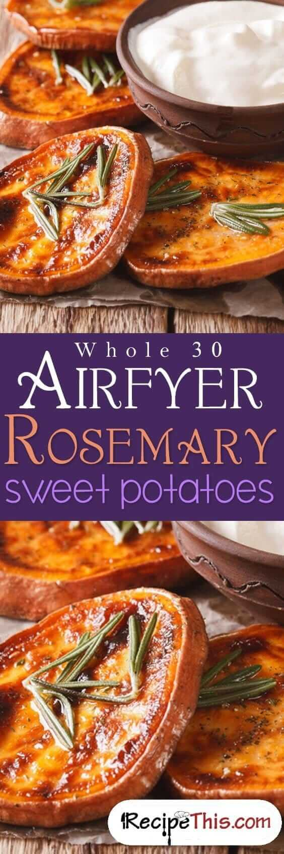 Whole 30 Airfryer Rosemary Sweet Potatoes