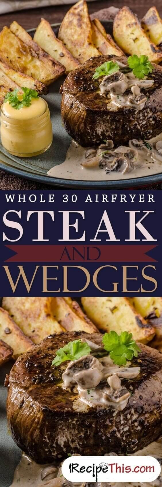 Whole 30 Airfryer Steak & Wedges