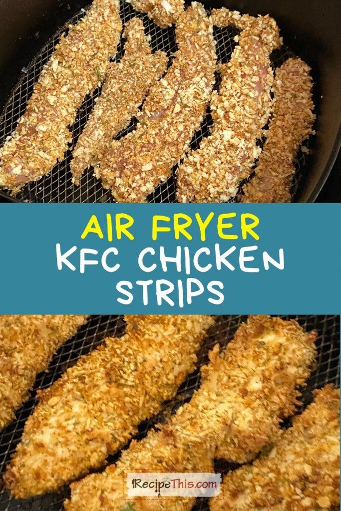 air fryer KFC chicken strips at recipethis.com