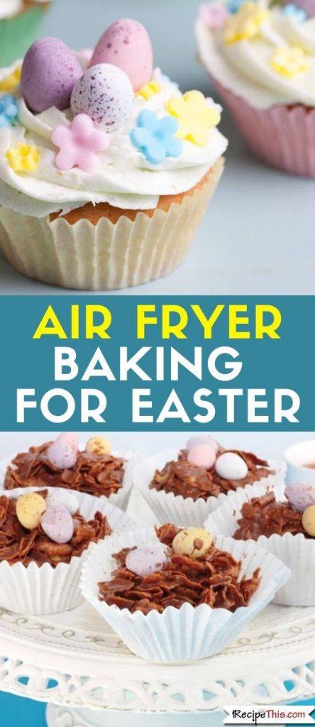 air fryer baking for easter