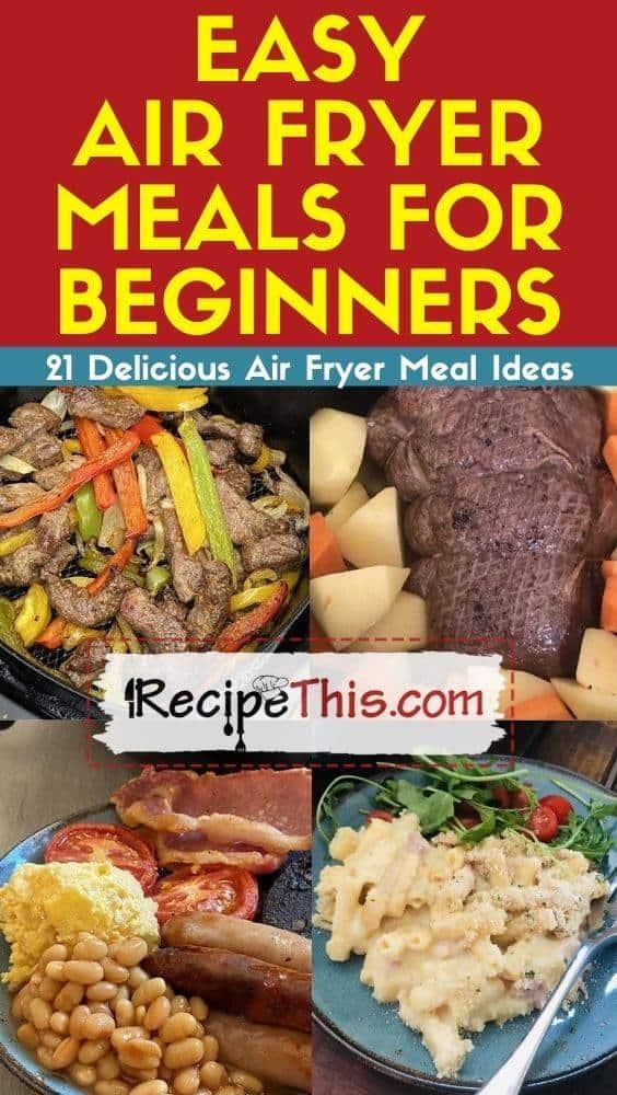 air fryer best ever dinner recipes