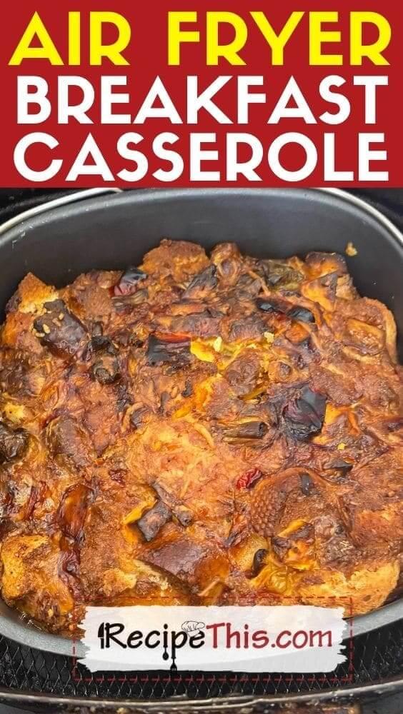 air fryer breakfast casserole at recipethis.com