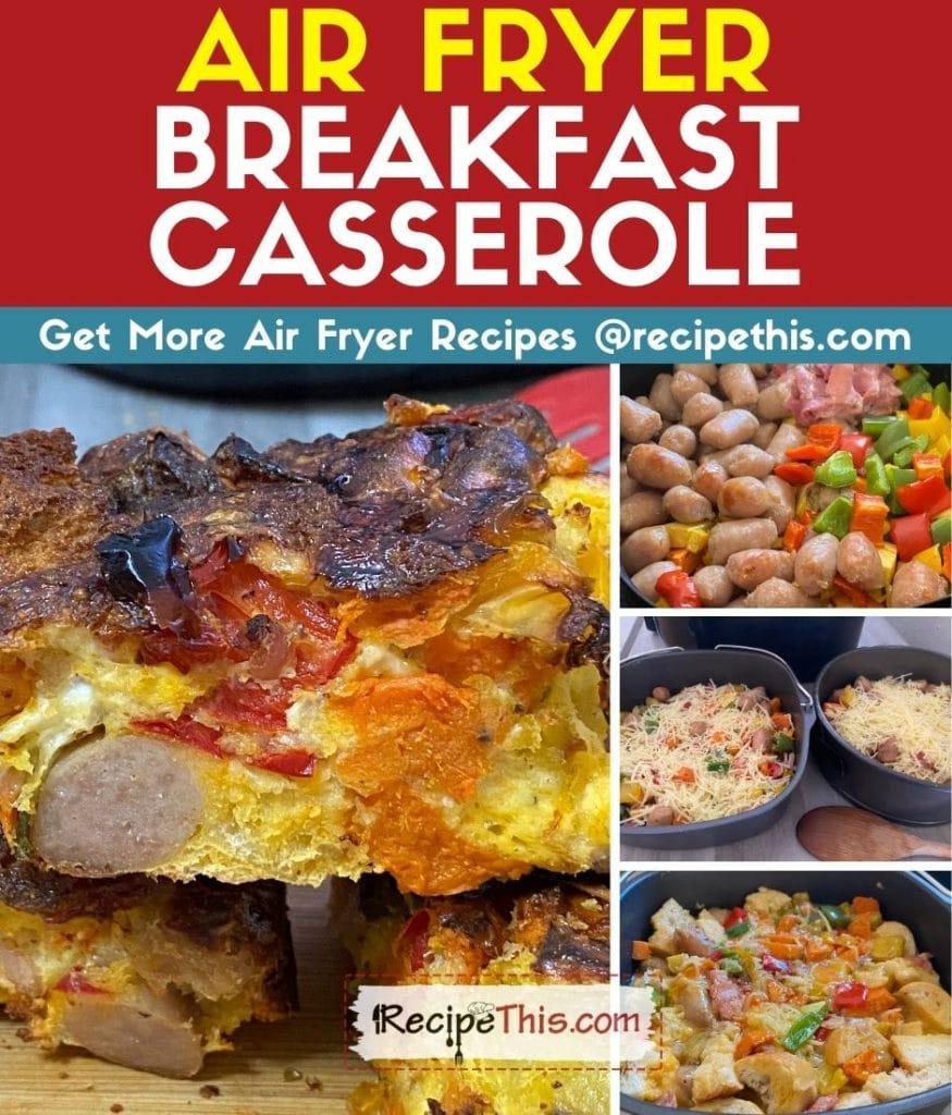 air fryer breakfast casserole step by step